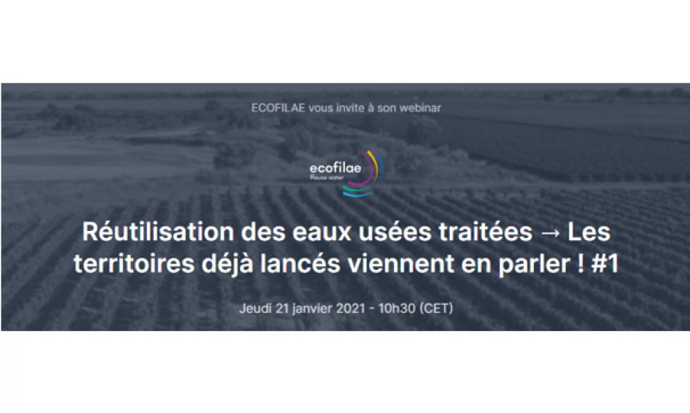 """Ecofilae vous invite à son webinar : """"Réutilisation des eaux usées traitées  → Les territoires déjà lancés viennent en parler"""""""